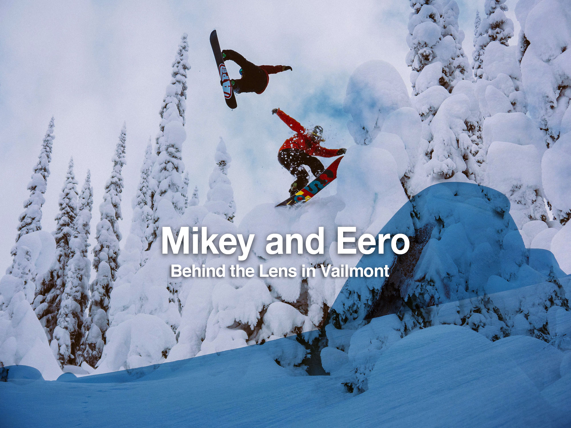 Mikey Rencz and Eero Niemela