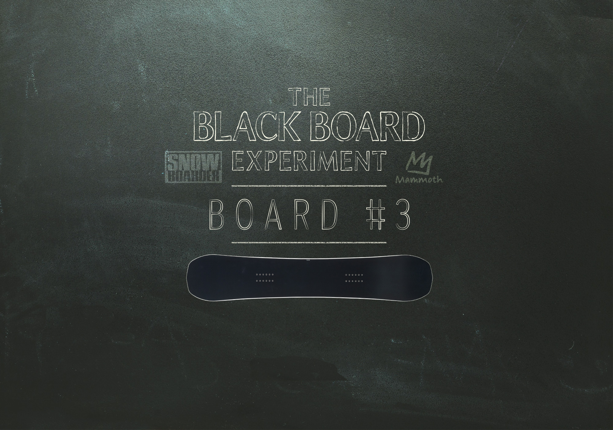 Blackboard experiment Never Summer